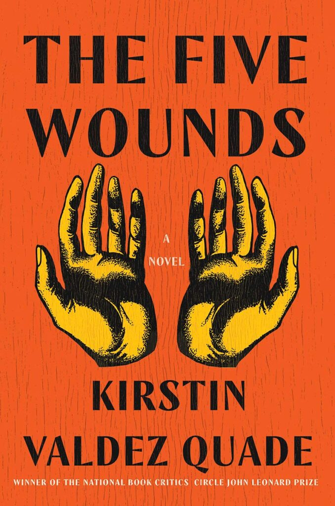The Five Wounds by Kirstin Valdez Quade